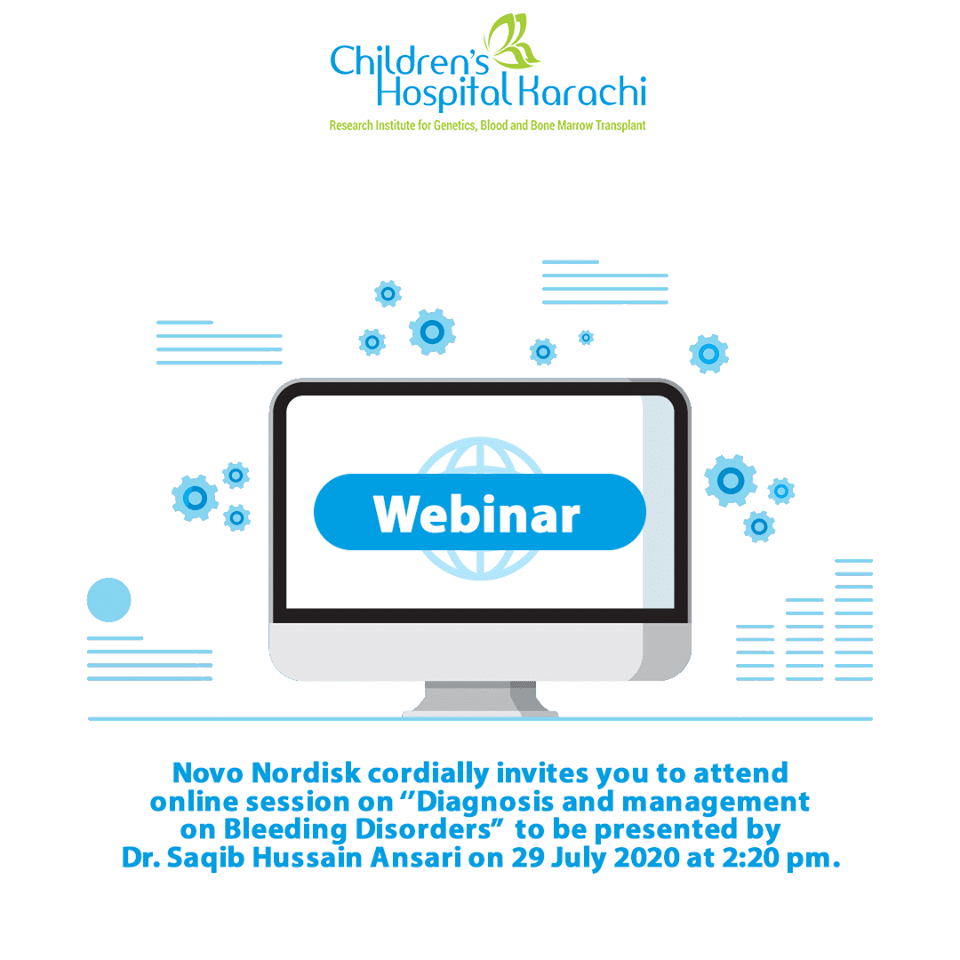 "Novo Nordisk cordially invites you to attend online session on ''Diagnosis and management on Bleeding Disorders"" to be presented by Dr Saqib Hussain Ansari on 29 July 2020 at 2:20 pm."